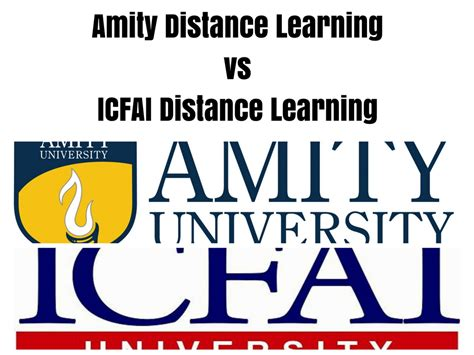 Amity Distance Mba by Amity Distance Learning Vs Icfai Distance Learning