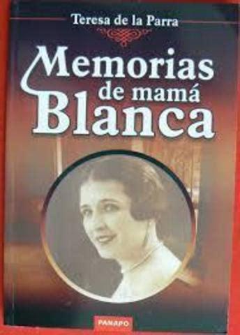 memorias de mam blanca el contexto de la sociedad y familia a traves de las epocas en los cuentos timeline timetoast