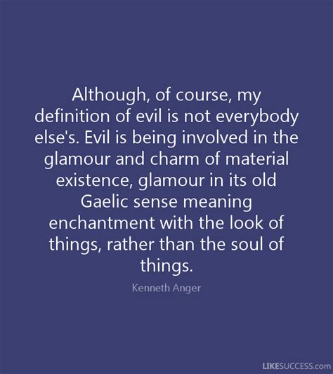 although of course my definition of ev by kenneth anger