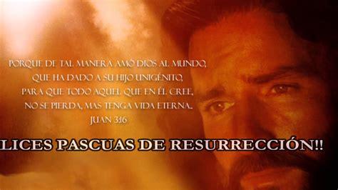 imagenes religiosas pascua de resurreccion felices pascuas de resurrecci 211 n youtube