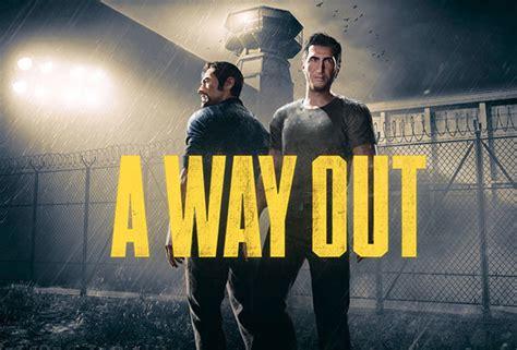 Way Out a way out est 225 mesmo quase a ser lan 231 ado pplware