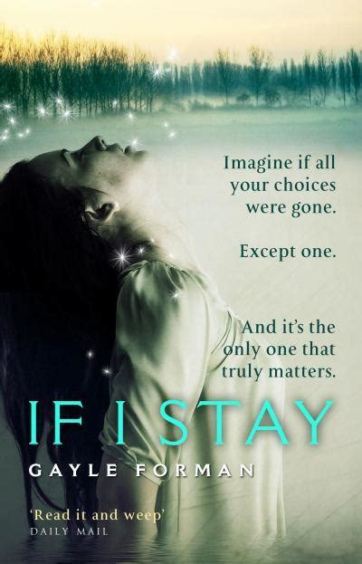 Novel If I Stay And if i stay by gayle forman if i stay 1 purplebooky