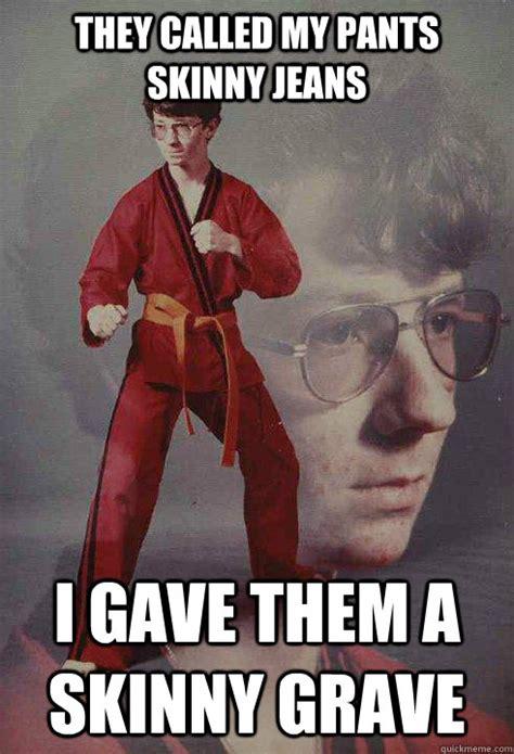 Jeans Meme - skinny jeans memes image memes at relatably com