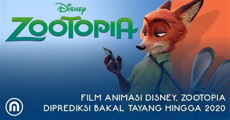 film disney animasi film animasi disney zootopia artikel informasi tips