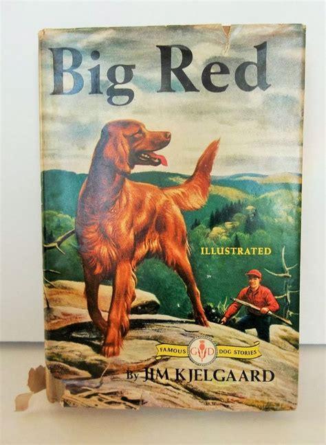 irish setter dog books big red book by jim kjelgaard famous stories irish setter