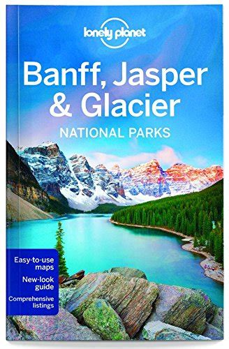 lonely planet banff jasper download lonely planet banff jasper and glacier national parks travel guide 4th edition