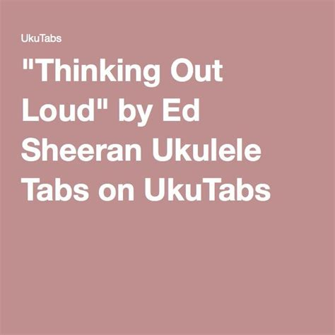 download mp3 ed sheeran thinking out loud free 218 best ukulele images on pinterest tablature
