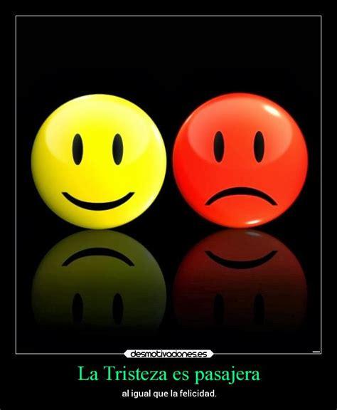 imagenes de tristeza alegria la tristeza es pasajera desmotivaciones