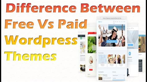 wordpress themes free or paid free vs paid wordpress themes what s the difference