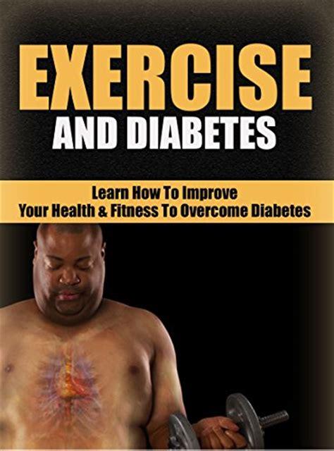 Diabetes Detox Reviews by Fitness Exercise Exercise And Diabetes Health Diabetes