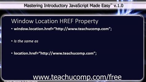 Javascript Tutorial Location Href | javascript training tutorial window location href property