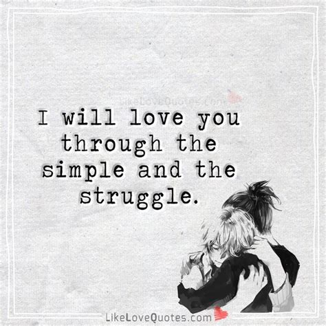 i love you through i will love you through the simple likelovequotes com