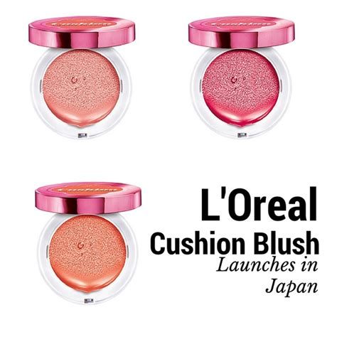 Loreal Blush On l oreal lucent magique cushion blush launches in japan