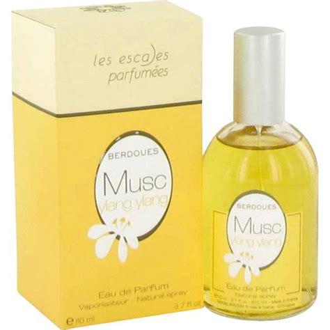 Parfum Ylang Ylang Berdoues Musc Ylang Ylang Perfume For By Berdoues