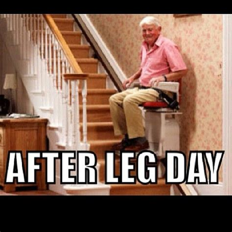 Leg Day Meme - 17 best images about fitness motivators or not on