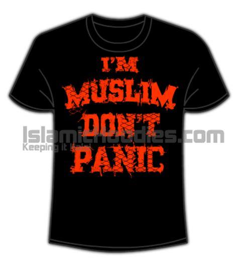 Tshirt Im Muslim Dont Panik Islamic T Shirts