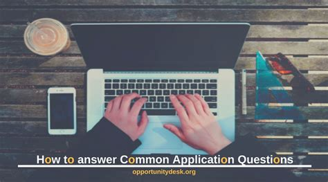How To Answer On A Application 3 Common Application Questions And How To Answer Them