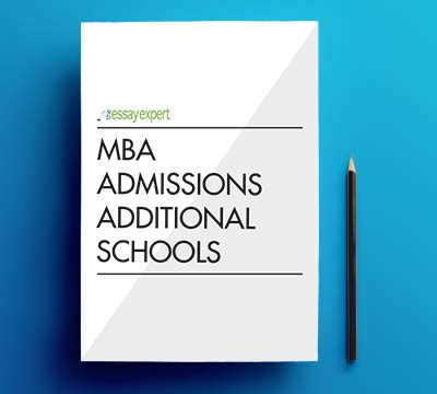 Admissions Mba by Each Additional School After 4 The Essay Expert