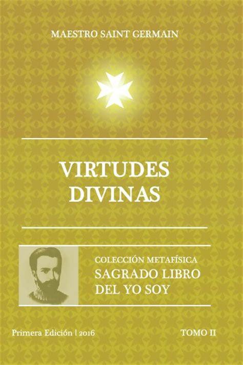 libro yo libro sagrado libro del yo soy tomo 2 virtudes divinas