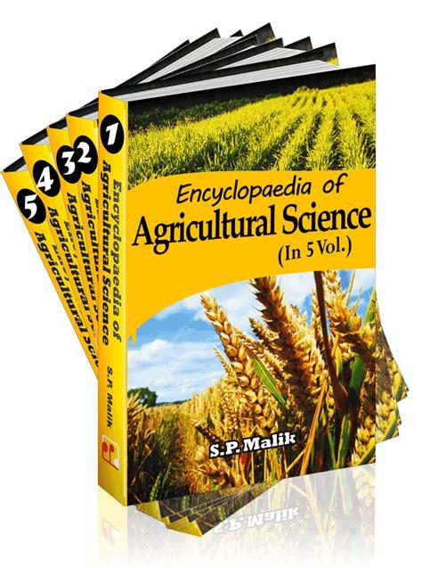 agricultural science encyclopaedia of agricultural science khel sahitya kendra