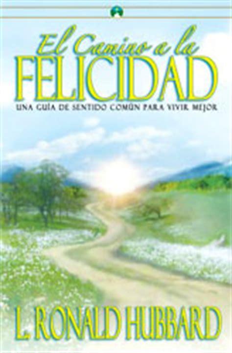 libro camino a la felicidad el camino a la felicidad