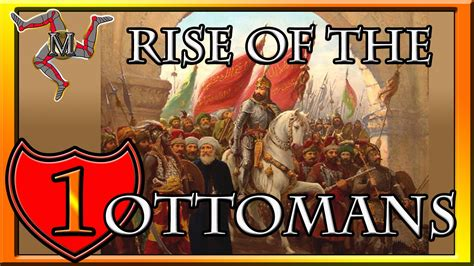The Ottomans Ck2 Conclave Rise Of The Ottomans Part 1