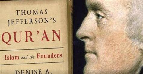Buku Kontroversi Al Quran Jefferson By Aspellberg terkuak ternyata ini fakta al qur an milik jefferson bapak pendiri amerika serikat