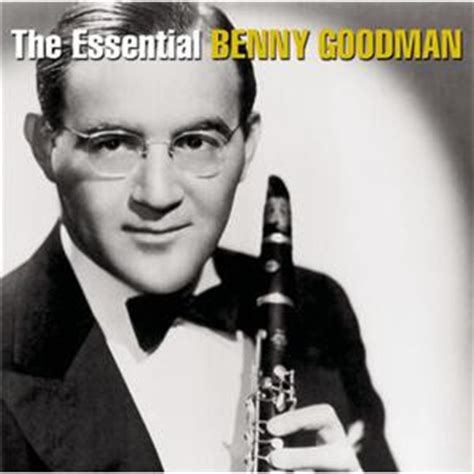 benny goodman the king of swing february 2009