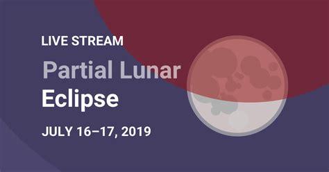stream partial lunar eclipse july