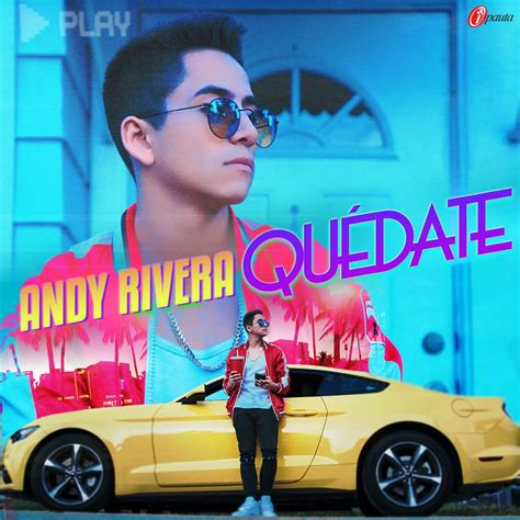 andy rivera 2016 andy rivera qu 233 date ipauta com