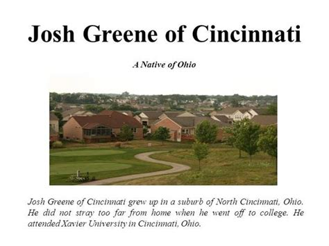 Josh Greene Of Cincinnati A Native Of Ohio Authorstream Of Cincinnati Powerpoint Template