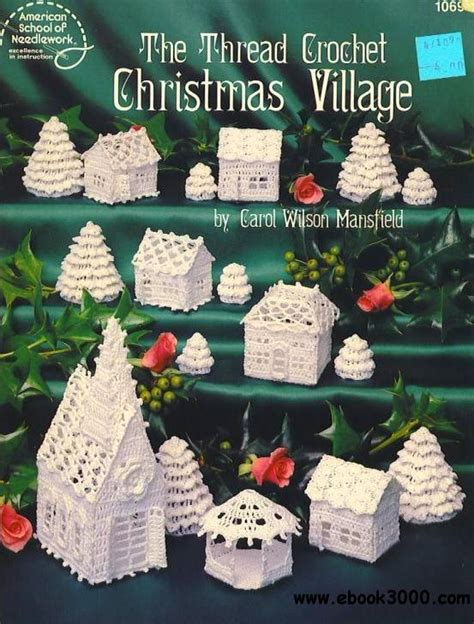 crochet pattern ebook free download the thread crochet christmas village free ebooks download