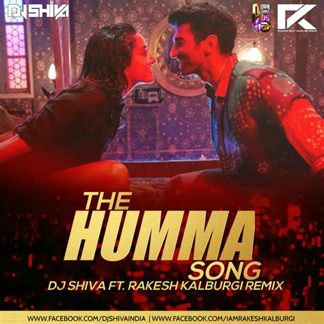 song remix the humma song remix dj shiva ft rakesh kalburgi
