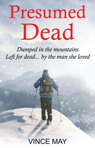 Presumed Dead presumed dead by vince may reviews discussion