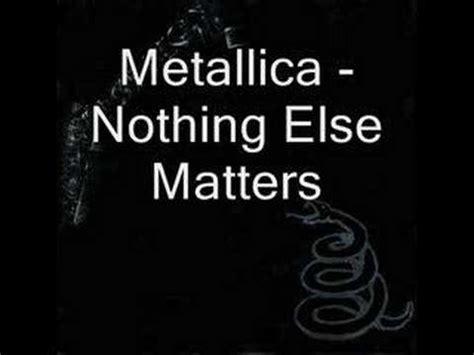 metallica nothing else matters übersetzung metallica nothing else matters with lyrics