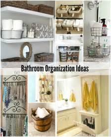organizing my bathroom bathroom organization tips the idea room