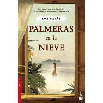 palmeras en la nieve pocket luz gab 225 s boek alle boeken bij fnac