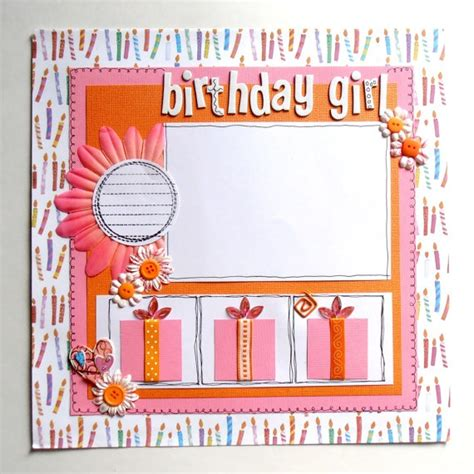 layout design for birthday 25 best ideas about birthday scrapbook pages on pinterest