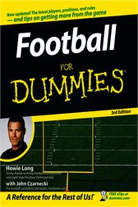 Pdf Football Dummies Howie by Football For Dummies 174 Usa Edition Ebook By Howie