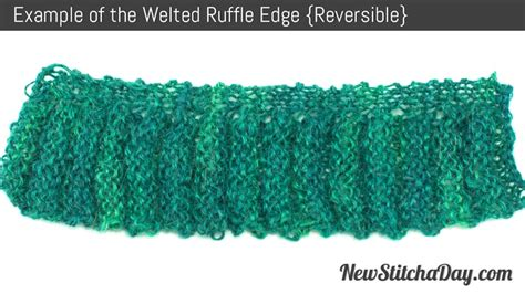 knitting edge stitch the welted ruffled edge knitting stitch new stitch a day