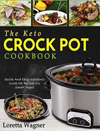 the keto diet crock pot cookbook 101 delicious and easy cooker recipes for weight loss healing and confidence on the ketogenic diet books cookbooks list the best selling cookbooks