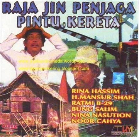film jaman soekarno film indonesia jadul raja jin penjaga pintu kereta
