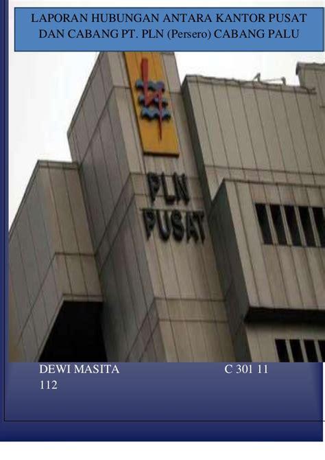 skripsi akuntansi lanjutan laporan hubungan antara kantor pusat dan cabang pt pln