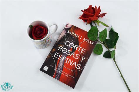 una corte de rosas y espinas libro gratis sumergidos entre libros una corte de rosas y espinas sarah j maas