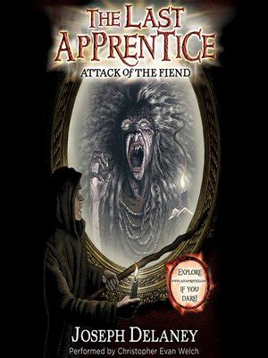 discovering defeating defeating the fiend books attack of the fiend by joseph delaney 183 overdrive ebooks