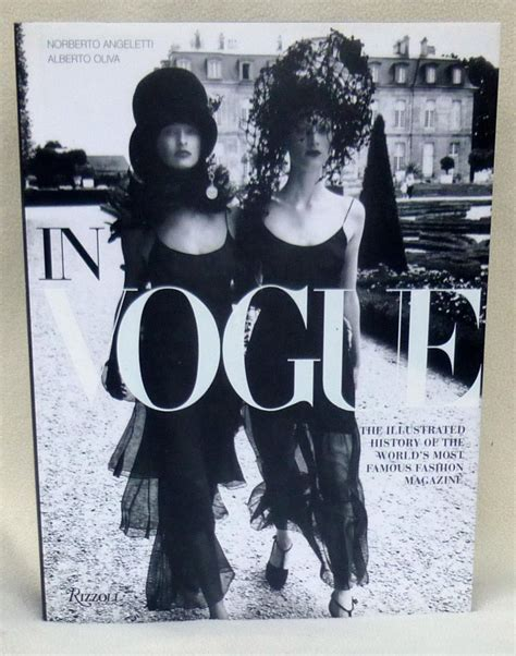 in vogue an illustrated in vogue an illustrated history of the world s most famous fashion magazine by oliva alberto