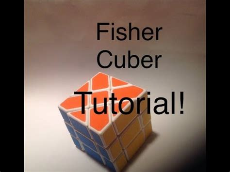 tutorial menyelesaikan rubik fisher how to solve the fisher cube