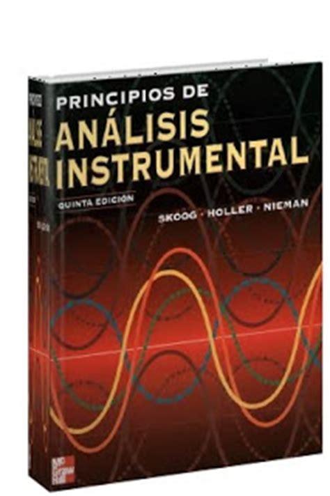 libro de skoog libros 4 free principios de an 225 lisis instrumental skoog holler nieman 5ta edici 243 n