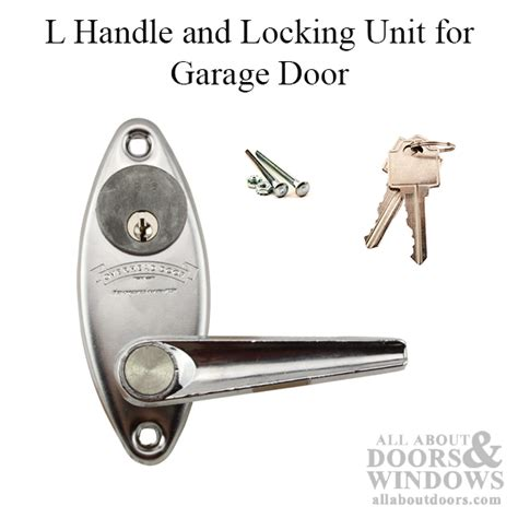 Overhead Garage Door Locks Overhead Door L Handle And Keyed Locking Unit For Garage Door Chrome