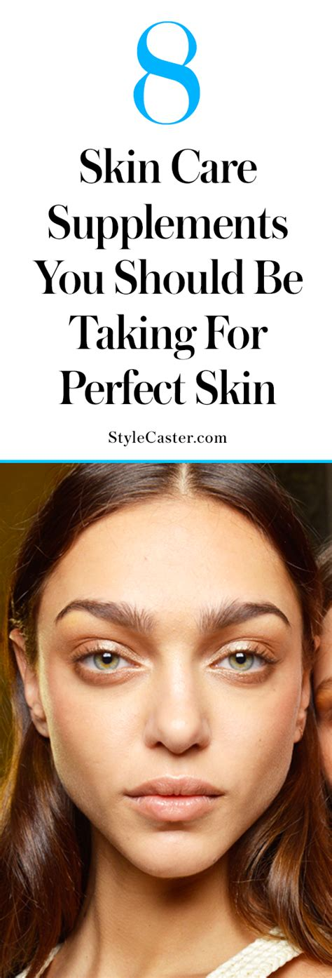 supplement for skin the best supplements for clear skin stylecaster